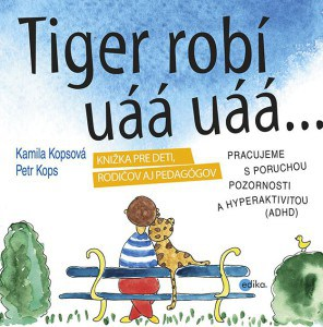 Tiger robí uáá uáá...